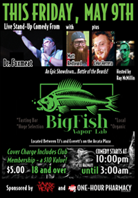 Friday, May 9th - Comedy w/ Dr. Foxmeat at BigFish Vapor Lab